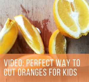 cutting oranges for kids