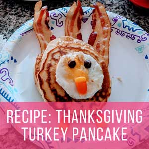 Fun Thanksgiving Pancakes Recipe: Turkey Shaped Pancakes!