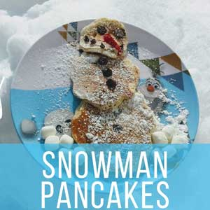Snowman Pancakes Easy and Fun